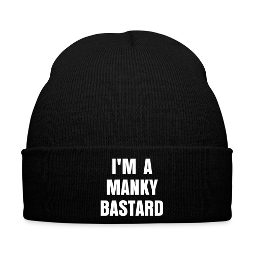 I'm a Manky Bastard - Winter Hat
