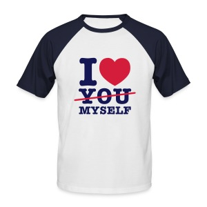 I LOVE MYSELF - Männer Baseball-T-Shirt