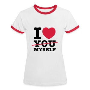 I LOVE MYSELF - Frauen Kontrast-T-Shirt