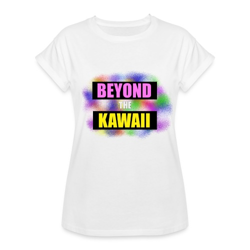 Beyond the Kawaii - Women's Oversize T-Shirt