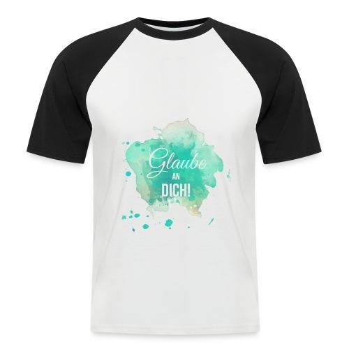 Glaube an Dich! (by hatgirl) T-Shirts - Männer Baseball-T-Shirt