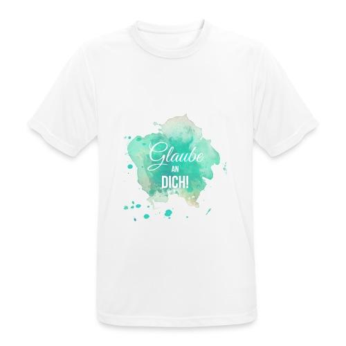 Glaube an Dich! (by hatgirl) T-Shirts - Männer T-Shirt atmungsaktiv