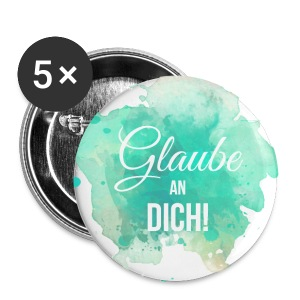 Glaube an Dich! (by hatgirl) Buttons & Anstecker - Buttons groß 56 mm