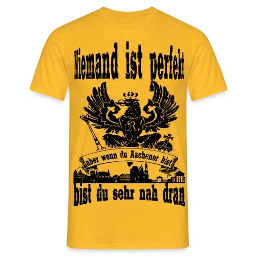 Niemand ist perfekt - Männer T-Shirt