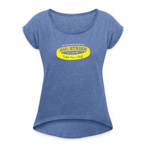 Då va d slutt for alle dei med gul strikk... (dame) - T-skjorte med rulleermer for kvinner