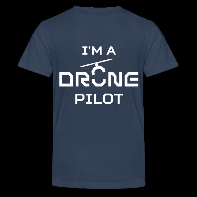 T-shirt: I'm a Drone Pilot (teen) | Navy