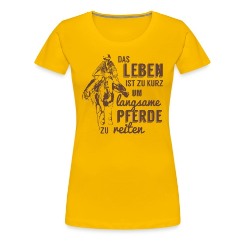 Langsame Pferde reiten - Frauen Premium T-Shirt
