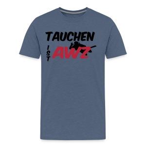 Tauchen ist awz - 2017 - Männer Premium T-Shirt