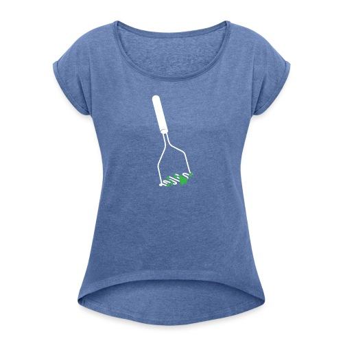 Stamper vrouwen opgerolde mouwen - Vrouwen T-shirt met opgerolde mouwen
