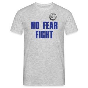 NO FEAR FIGHT - Männer T-Shirt