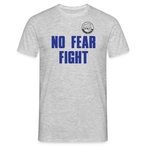 NO FEAR FIGHT - Männer T-Shirt