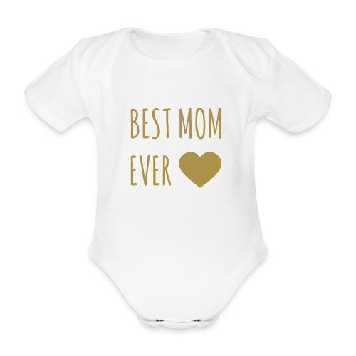 Best Mom Ever - Baby Bio-Kurzarm-Body