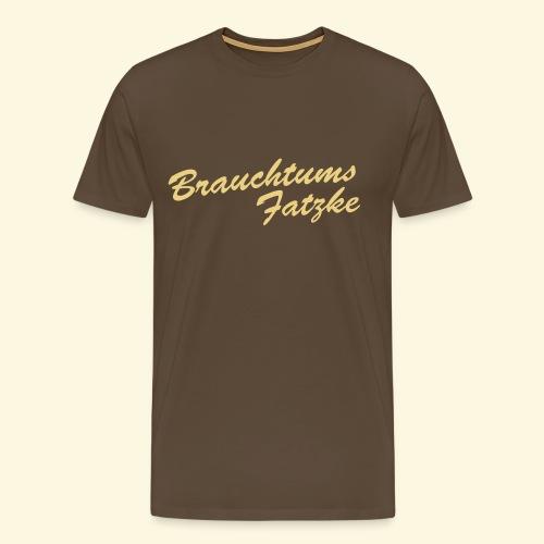 Brauchtumsfatzke - immer ein bisschen spießiger als die anderen ;-) - Männer Premium T-Shirt