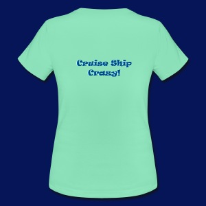 'Cruise Ship Crazy' Womens T-shirt - Women's T-Shirt