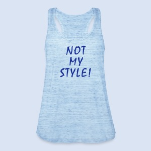 Not my Style - Not your Babe  - Frauen Tank Top von Bella