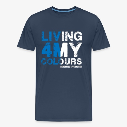 Living 4 My Colors - Männer Premium T-Shirt