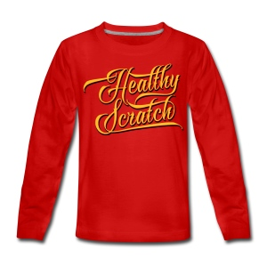 Healthy Scratch Teenager's Long Sleeve T-Shirt - Teenagers' Premium Longsleeve Shirt