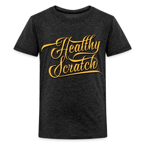 Healthy Scratch Teenager's T-Shirt - Teenage Premium T-Shirt