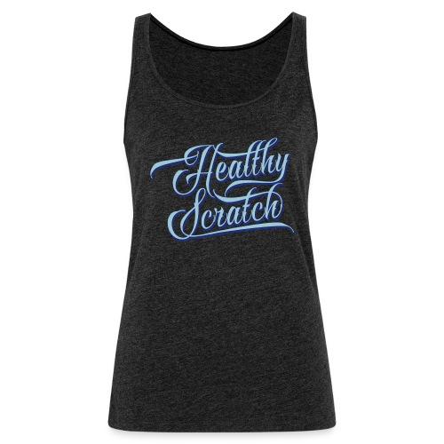 Healthy Scratch Women's Vest Top - Women's Premium Tank Top