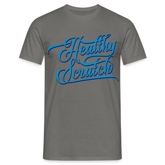 Healthy Scratch Men's T-Shirt