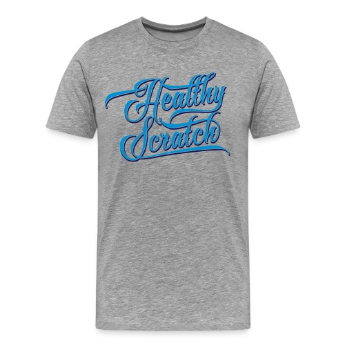 Healthy Scratch Men's Premium T-Shirt - Men's Premium T-Shirt