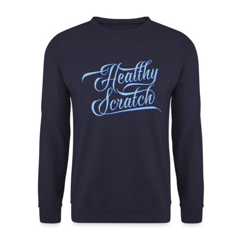 Healthy Scratch Men's Sweatshirt - Men's Sweatshirt