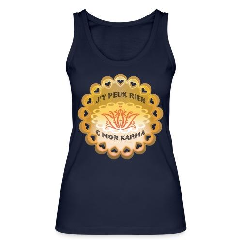 Débardeur bio pour femmes C'est mon karma - Women's Organic Tank Top by Stanley & Stella