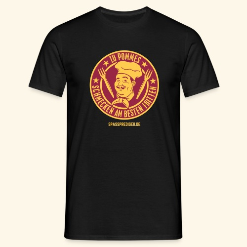 Pommes mit Fritten - Männer T-Shirt