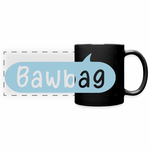 Bawbag Glasgow Slang Colour Mug - Full Color Panoramic Mug