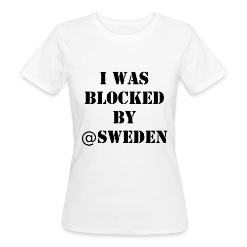 Ekologisk t-shirt dam - Blocked by Sweden - Ekologisk T-shirt dam