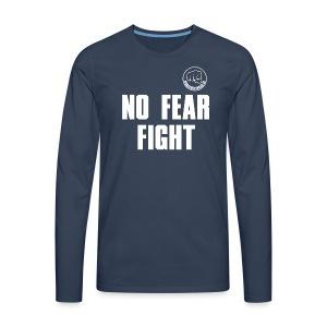 NO FEAR FIGHT - Männer Premium Langarmshirt