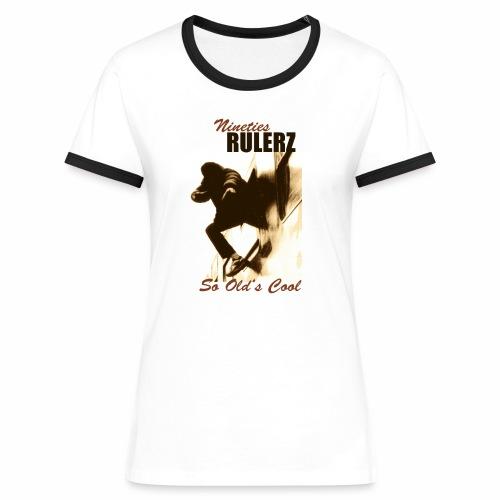 nineties rulerz ladies - Frauen Kontrast-T-Shirt