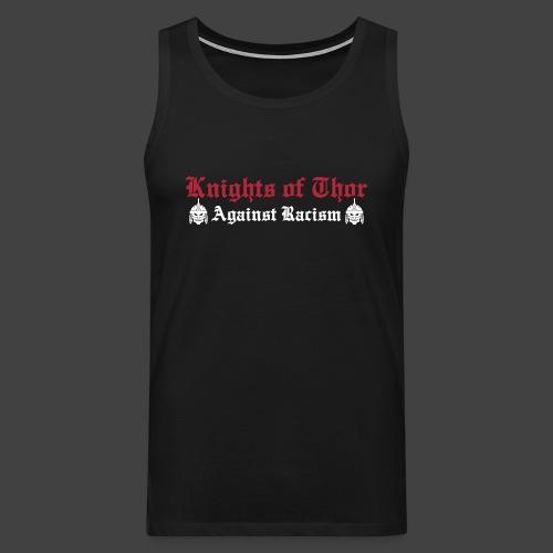 Against Racism / Brotherhood Tanktop - Männer Premium Tank Top