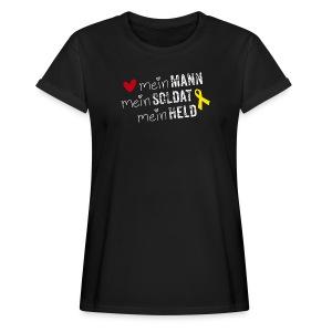 Mein Mann, mein Soldat, mein Held  - Frauen Oversize T-Shirt