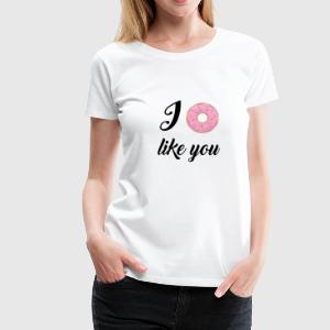 Brainteaser: I like You T-Shirts - Women's Premium T-Shirt