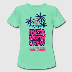 Ibiza Party Crew - let's have some fun in the sun T-Shirts - Frauen T-Shirt