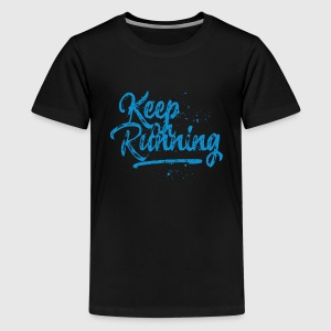 Keep on running - blau T-Shirts - Teenager Premium T-Shirt