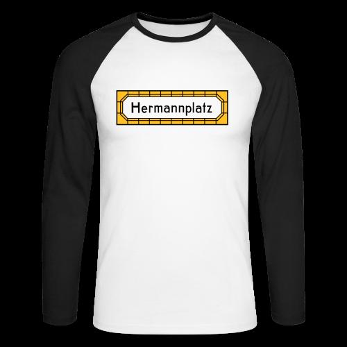 Hermannplatz Berlin Neukölln - Männer Baseballshirt langarm