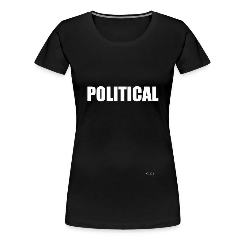 POLITICAL - Women's Premium T-Shirt