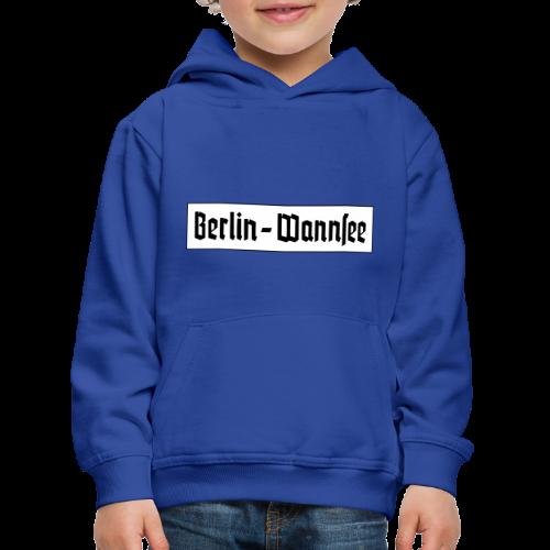 Berlin Wannsee Fraktur - Kinder Premium Hoodie