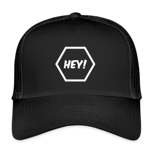 Trucker Cap Hey - Trucker Cap