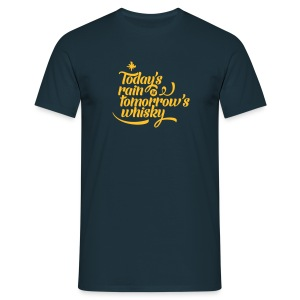 Today's Rain Men's Tee - Quote to Front - Men's T-Shirt