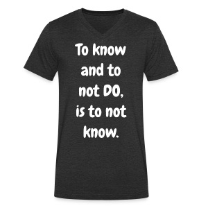 To Know and to not Do - Original-V-Neck - Men's Organic V-Neck T-Shirt by Stanley & Stella