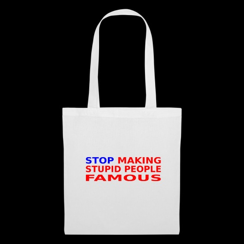 Stop Stupid Bag - Stoffbeutel