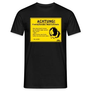 Achtung! Meerschwein - Männer T-Shirt