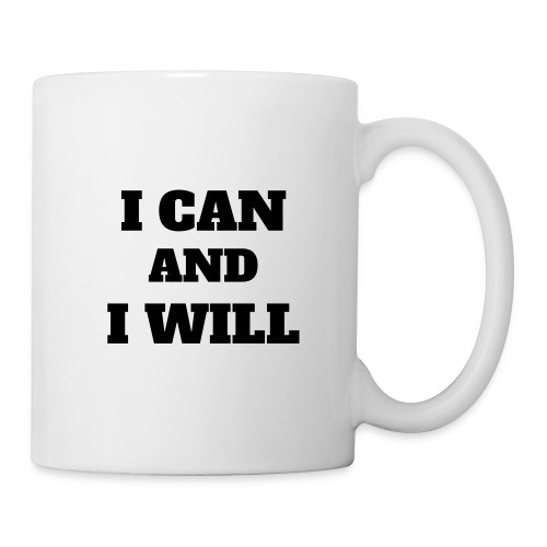 I CAN and I WILL - Tasse