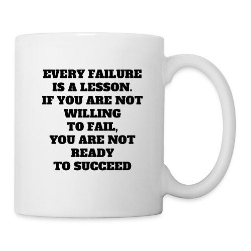 Every failure is a lesson - Tasse