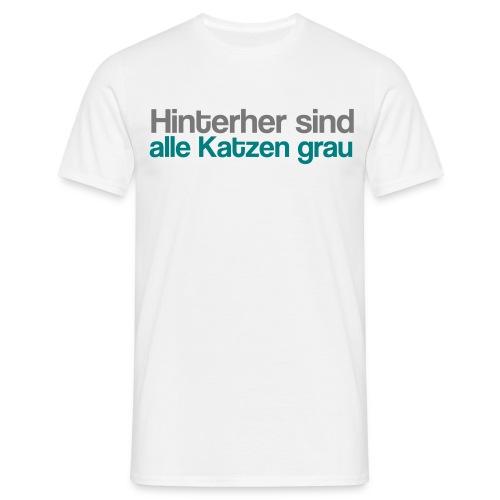 Hinterher grau - Männer T-Shirt