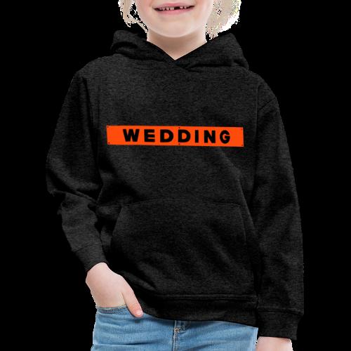 WEDDING Berlin  - Kinder Premium Hoodie