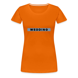 WEDDING Berlin  - Frauen Premium T-Shirt